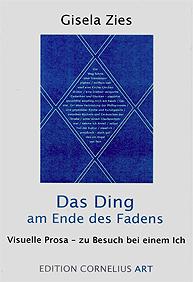 "Cover ""Das Ding am Ende des Fadens"" von Gisela Zies, Berlin"