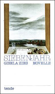Cover der Novelle Siebenjahr von Gisela Zies, Berlin