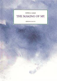 "Cover ""The Making of Me"" von Gisela Zies, Berlin"